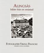 bokomslag ALINGSÅS bilder från en småstad
