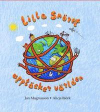 bokomslag Lilla Snöret upptäcker världen