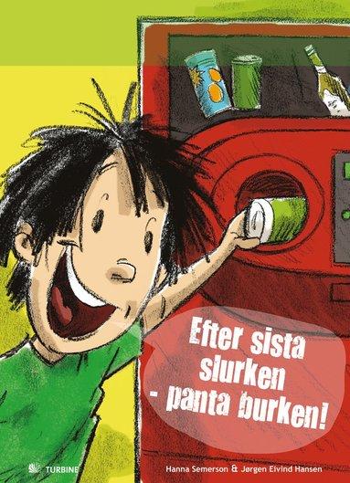 bokomslag Efter sista slurken - panta burken!