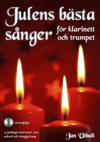 bokomslag Julens bästa sånger för klarinett och trumpet (med cd och på Spotify)