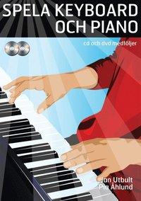 bokomslag Spela keyboard och piano (med cd, dvd och på Spotify)