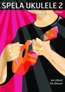 bokomslag Spela ukulele 2 (med cd, dvd och på Spotify)