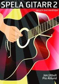 bokomslag Spela gitarr 2 (med cd, dvd och på Spotify)
