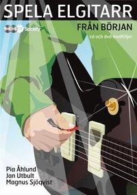 bokomslag Spela elgitarr från början med cd, dvd och på Spotify