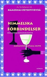 bokomslag Himmelska förbindelser och andra kärleksäventyr