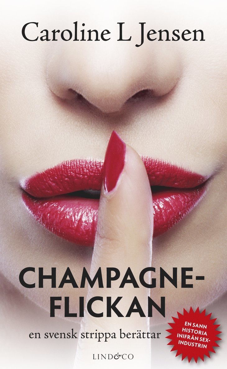 Champagneflickan : en svensk strippa berättar 1