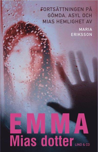bokomslag Emma, Mias dotter