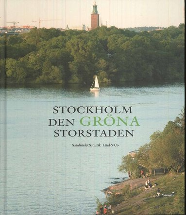 bokomslag Stockholm : den gröna storstaden