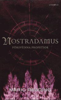 bokomslag Nostradamus försvunna profetior