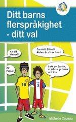 bokomslag Ditt barns flerspråkighet : ditt val