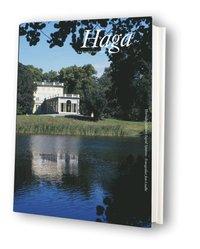 bokomslag Haga : ett kungligt kulturarv