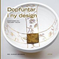 bokomslag Dopfuntar i ny design : konstnärer och teologer i dialog