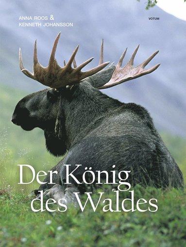 bokomslag Der König des Waldes