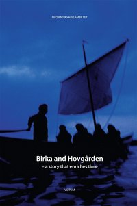 bokomslag Birka and Hovgården : a story that enriches time