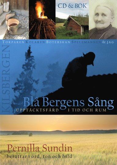 bokomslag Blå Bergens sång : upptäcktsfärd i tid och rum