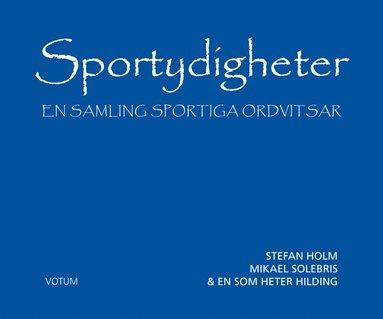 bokomslag Sportydigheter : en samling sportiga ordvitsar