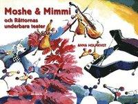 Moshe & Mimmi och Råttornas underbara teater