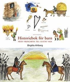 bokomslag Historiebok för barn : från vikingarna till Gustav Vasa