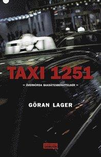 bokomslag Taxi 1251 : överhörda baksätesberättelser
