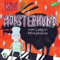 bokomslag Kivi & Monsterhund