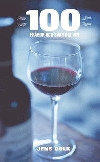 bokomslag 100 frågor och svar om vin