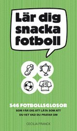 bokomslag Lär dig snacka fotboll