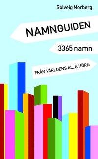 Namnguiden : 3365 namn från världens alla hörn