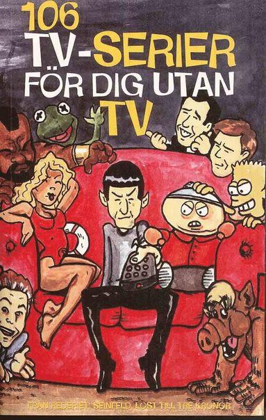 bokomslag 106 TV-serier för dig utan TV