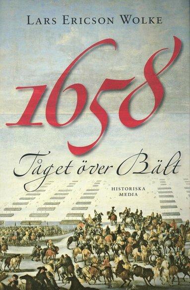 bokomslag 1658 : tåget över Bält