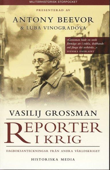 bokomslag Reporter i krig : dagboksanteckningar från andra världskriget