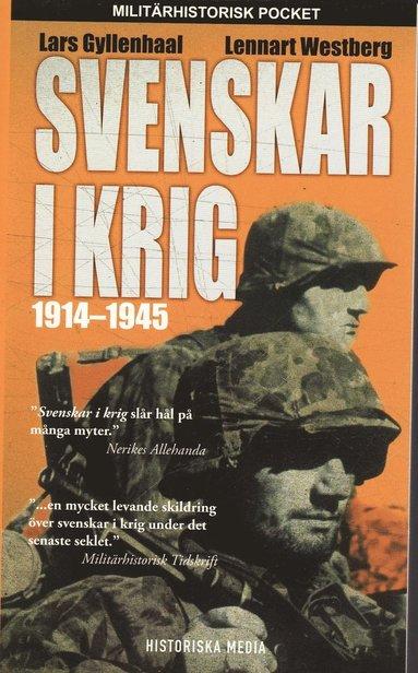 bokomslag Svenskar i krig 1914-1945