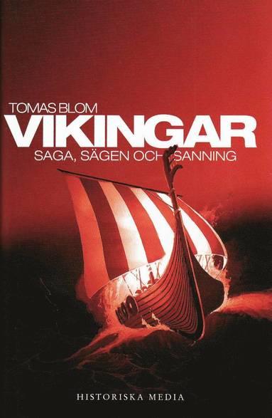 bokomslag Vikingar : saga, sägen och sanning