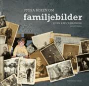 bokomslag Stora boken om familjebilder