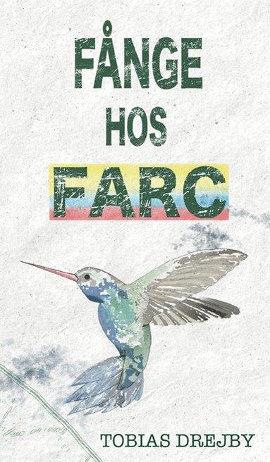 bokomslag Fånge hos Farc