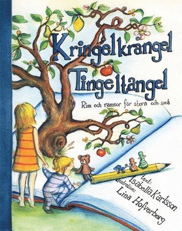 bokomslag Kringelkrångel tingeltangel : rim och ramsor för stora och små