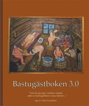 bokomslag Bastugästboken 3.0
