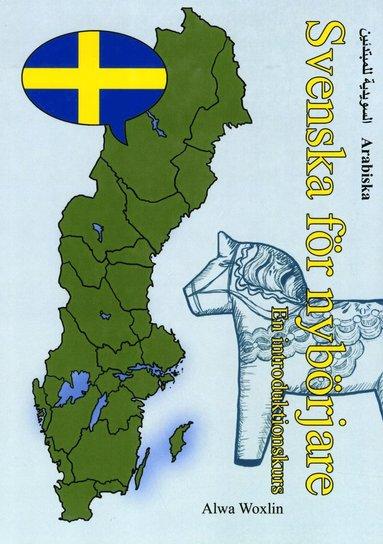 bokomslag Svenska för nybörjare (arabiska)