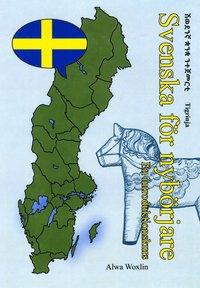 bokomslag Svenska för nybörjare (tigrinja)
