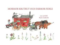 bokomslag Mormor Krutrut och farmor Fideli