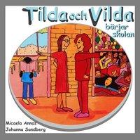 bokomslag Tilda och Vilda börjar skolan