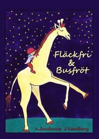 bokomslag Fläckfri & Busfröt