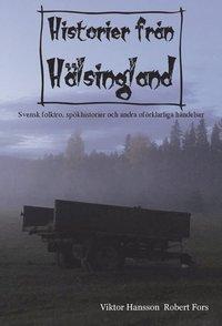 bokomslag Historier från Hälsingland