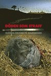 bokomslag Döden som straff : glömda gravar på galgbacken
