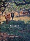 bokomslag Kallerstad : en gård bland många andra