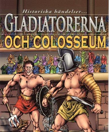 bokomslag Gladiatorerna och colosseum