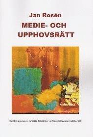 bokomslag Medie- och upphovsrätt