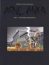bokomslag Arne Anka. Ner med monarkin