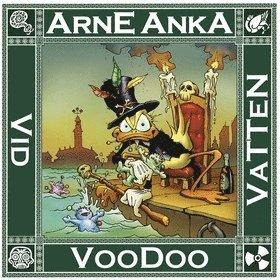 bokomslag Arne Anka. Voodoo vid vatten