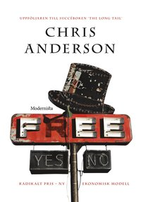 bokomslag Free : radikalt pris - ny ekonomisk modell