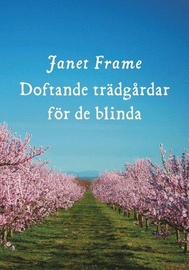 bokomslag Doftande trädgårdar för de blinda